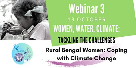 Webinar 3 | Rural Bengal Women: Coping with Climate Change tickets