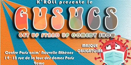 GUSUCS Get Up Stand Up Comedy Show HUMOUR billets
