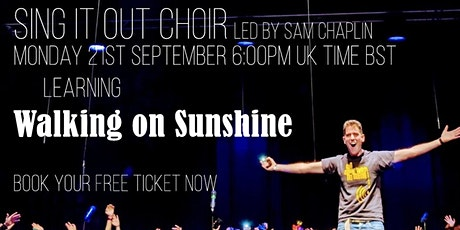 Sing it Out Choir Season 2 Session 3: Walking on Sunshine tickets