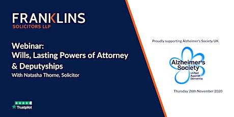Franklins' Webinar: Wills, Lasting Powers of Attorney & Deputyships tickets