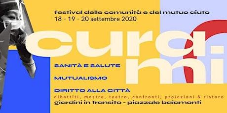 CURAmi - Festival delle comunità e del mutuo aiuto biglietti