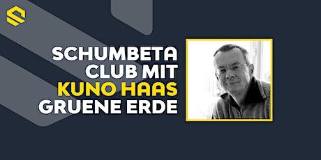 Schumbeta Club Wien mit Kuno Haas - von Grüne Erde Tickets