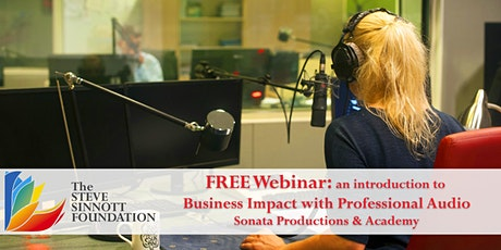 Business Impact with Professional Audio - Life Long Learning Webinar Series tickets