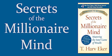 Book Review & Discussion : Secrets of the Millionaire Mind tickets