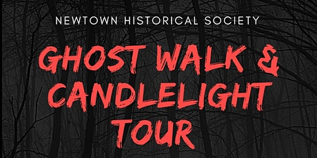 Newtown Historical Society Walking Ghost Tour tickets