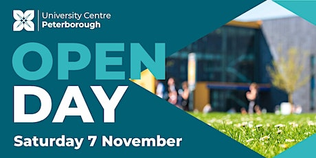 Open Day - University Centre Peterborough (Saturday 7th November 2020) tickets