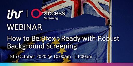 How to Be Brexit Ready with Robust Background Screening tickets