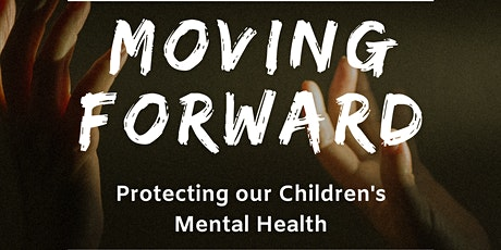 Moving Forward - Mental Health tickets