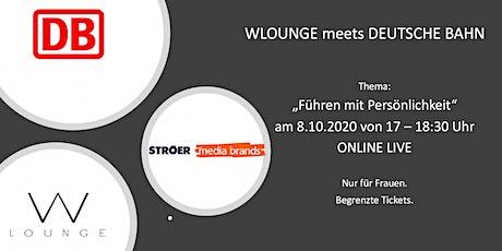 WLOUNGE meets Deutsche Bahn Virtueller Live-Workshop am 08.10.2020 | 17:00 tickets