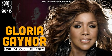 Gloria Gaynor - I Will Survive Tour 2021 tickets