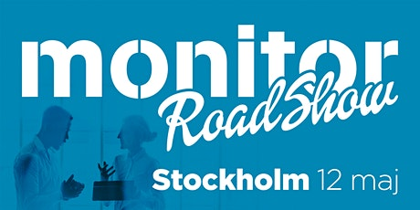 Monitor Roadshow Södra Sverige – Stockholm 12/5 2021 biljetter