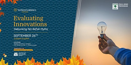 Critical Issues Seminar: Evaluating Innovations: Debunking Ten Bid'ah Myths tickets