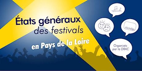 Etats généraux des festivals en Pays de la Loire billets