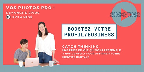 MES PHOTOS PRO + BOOSTER MON PROFIL/ MON BUSINESS ! billets