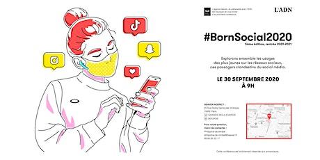 #BornSocial 5ème édition rentrée 2020/2021 billets
