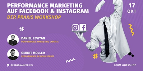 Performance Marketing auf Facebook & Instagram - Der Praxisworkshop Tickets