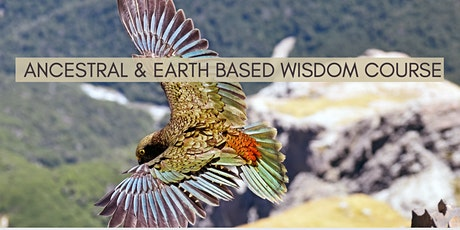 Ancestral  and Nature Based Wisdom Course tickets