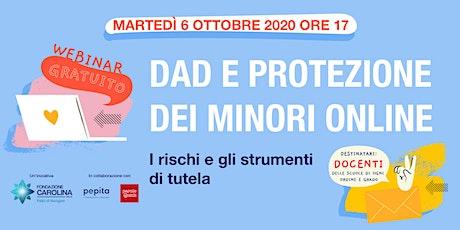 DAD e protezione dei minori online - I rischi e gli strumenti di tutela biglietti