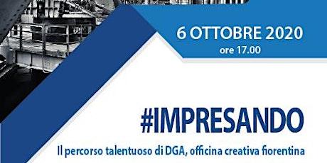 Il percorso talentuoso di DGA, officina creativa fiorentina biglietti