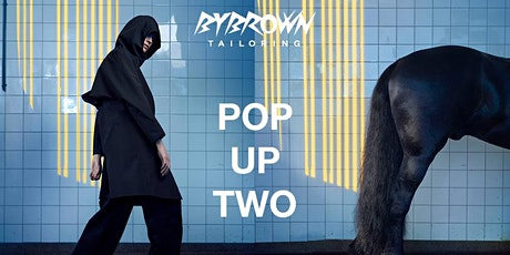 BYBROWN POP UP TWO: Sustainable Rainwear Experience tickets