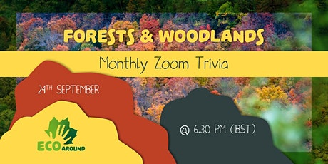 Eco Around Monthly Zoom Trivia. September theme: Forests and Woodlands tickets