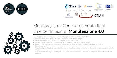 Monitoraggio e Controllo Remoto Real time dell'Impianto: Manutenzione 4.0 biglietti