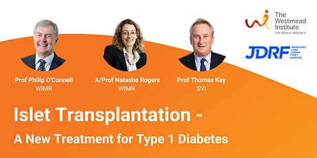 Islet Transplantation - A New Treatment for Type 1 Diabetes tickets
