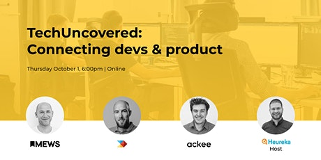 TechUncovered: Connecting devs & product tickets