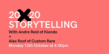 20 x 20 Storytelling event - 12th October with Andre Reid + Alex Roof tickets