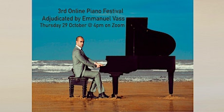 3rd Online Piano Festival ~ Adjudicated by Emmanuel Vass, Pianist tickets