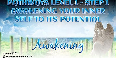 Pathways–L1 S1 Awakening your Inner Self to its Potential (#101)-Online tickets