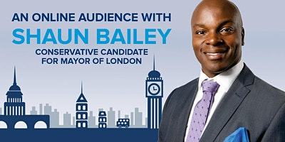 An Online Audience with Shaun Bailey AM