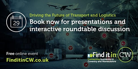 Coventry and Warwickshire: Driving the Future of Transport and Logistics tickets