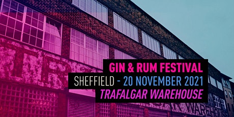 The Gin & Rum Festival - Sheffield - 2021 tickets