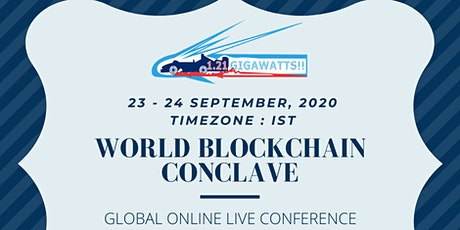 World Blockchain Conclave Online - IST Zone dated 23-24 September 2020 tickets