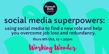 Social  media superpowers: Working Wonder x Hannah Ruth Social tickets