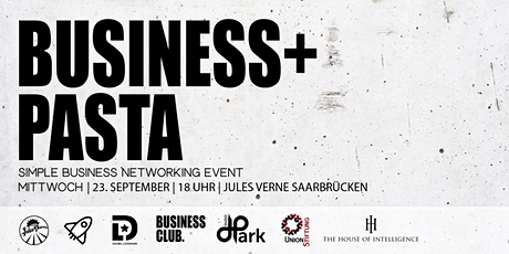 Business & Pasta - Unternehmer Networking billets