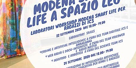 MODENA SMART LIFE - LABORATORI WEB RADIO CON RADIO M@TT@  A SPAZIO LEO biglietti