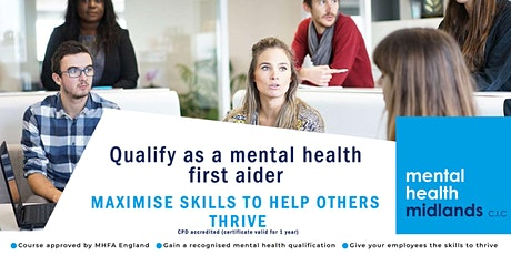 Mental Health First Aider (Certified By MHFA England) Online Course tickets