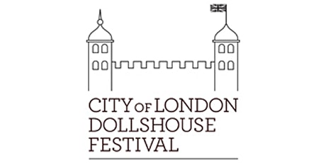CITY OF LONDON DOLLSHOUSE FESTIVAL 2021 tickets