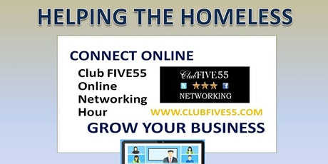 Club FIVE55 ONLINE - TUESDAY@ 6.00 PM - SUPPORTING THE HOMELESS tickets