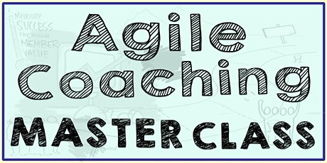 AGILE COACHING MASTERCLASS tickets