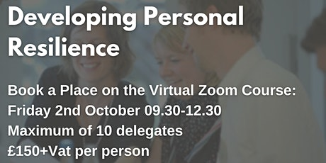Developing Personal Resilience  £150+ Vat per delegate tickets