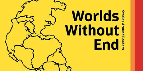 Worlds Without End: Stories Around Border - Talk