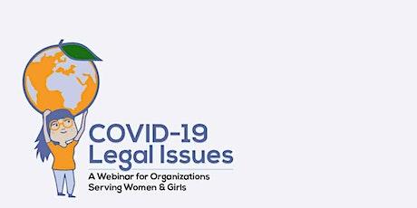 COVID-19 Legal Issues: A Webinar for Organizations Serving Women & Girls tickets