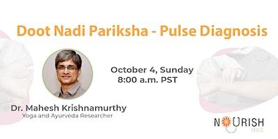 Doot Nadi Pariksha - Pulse Diagnosis
