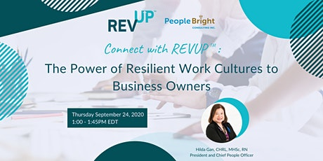 Connect with REVUP: The Power of Resilient Work Cultures to Business Owners tickets