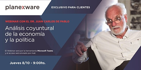 Webinar con Juan Carlos de Pablo: Análisis coyuntural de la economía entradas