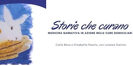 Storie che curano: medicina narrativa in azione nelle cure domiciliari biglietti