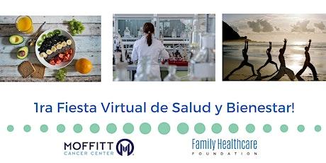 1ra Fiesta Virtual de Salud y Bienestar! entradas
